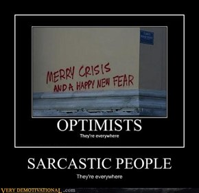 SARCASTIC PEOPLE