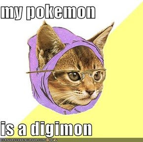 my pokemon  is a digimon