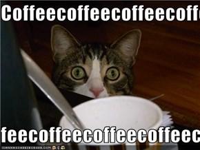 Coffeecoffeecoffeecoffeecoffee  feecoffeecoffeecoffeecoffeecoffee