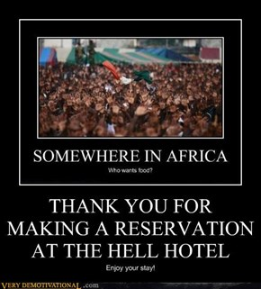 THANK YOU FOR MAKING A RESERVATION AT THE HELL HOTEL