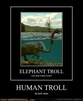 HUMAN TROLL
