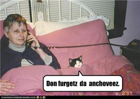 Don furgetz  da  anchoveez.