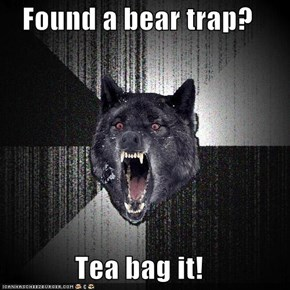 Insanity Wolf: Bear Trap!