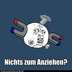 (German) Anziehen?