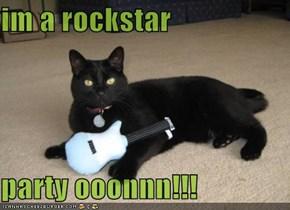im a rockstar  party ooonnn!!!