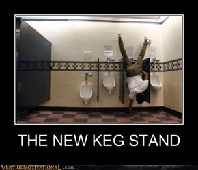 THE NEW KEG STAND