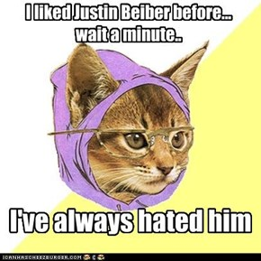 I liked Justin Beiber before... wait a minute..