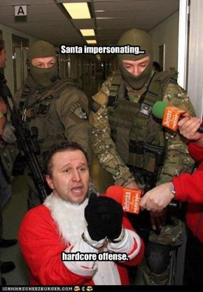 Santa impersonating...