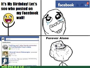 Forever Alone: Birthday Edition
