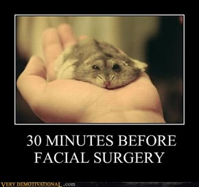 30 MINUTES BEFORE FACIAL SURGERY