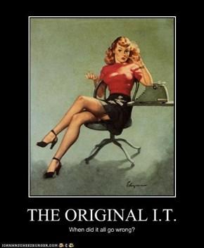 THE ORIGINAL I.T.