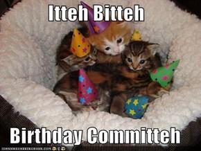 Itteh Bitteh  Birthday Committeh