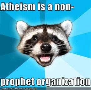 Lame Pun Coon: Atheism