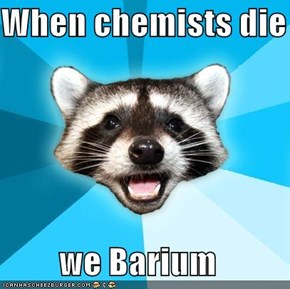 Lame Pun Coon: Chemists