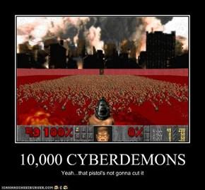 10,000 CYBERDEMONS
