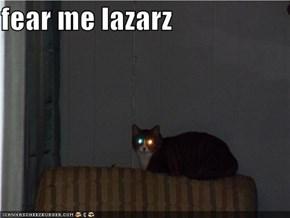 fear me lazarz