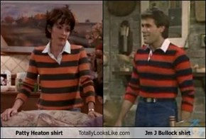 Patty Heaton shirt Totally Looks Like Jm J Bullock shirt