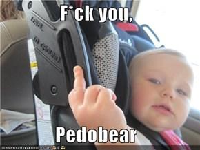 F*ck you,  Pedobear