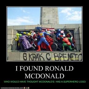 I FOUND RONALD MCDONALD