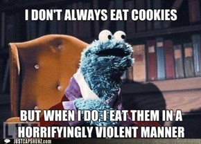 The Most Interesting Cookie-Eating Monster in the World