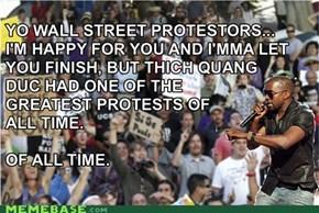Yo Wall Street Protestors...