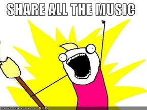SHARE ALL THE MUSIC