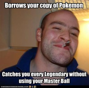 Good Guy Greg: Even the Event Pokémon