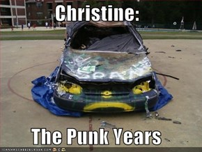 Christine:  The Punk Years