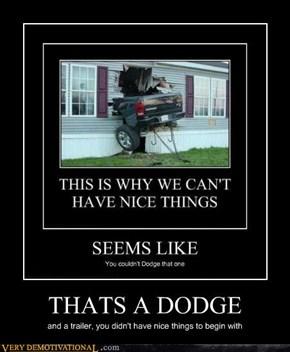 THATS A DODGE