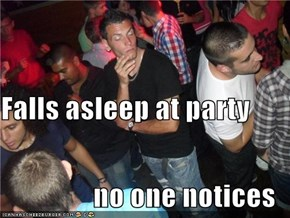 Falls asleep at party no one notices