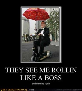 THEY SEE ME ROLLIN LIKE A BOSS