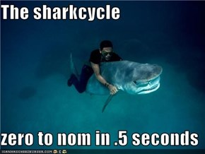 The sharkcycle  zero to nom in .5 seconds