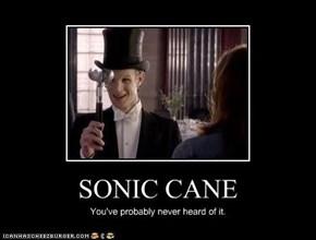 SONIC CANE