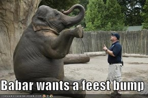 Babar wants a feest bump