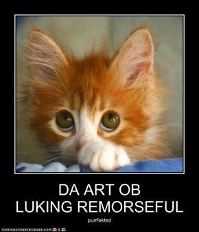 DA ART OB LUKING REMORSEFUL