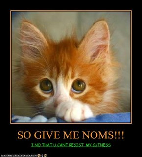 SO GIVE ME NOMS!!!
