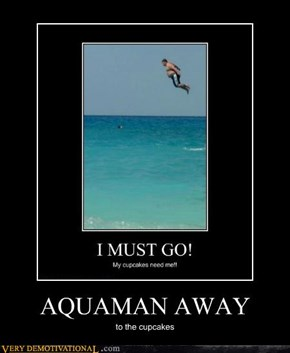 AQUAMAN AWAY