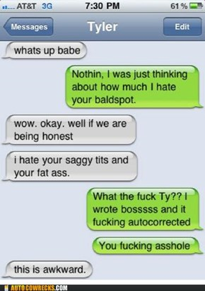 "Whoops, Autocorrect Turned ""Love"" Into ""Hate,"" I Swear"