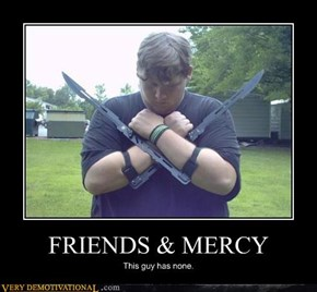 FRIENDS & MERCY