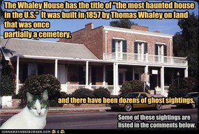 A Haunted tour with Tim, Lord Burr-Doodle - The Whaley House, San Diego, CA, U.S.A.