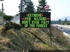 "Failblog ""Do Not Even Fart in the Forest"" please"