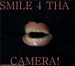 SMILE 4 THA  CAMERA!