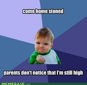 still stoned