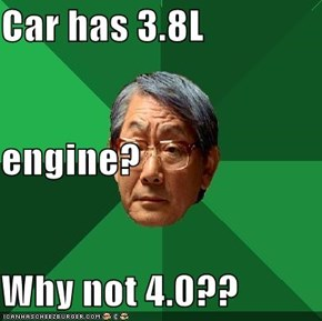 Car has 3.8L  engine? Why not 4.0??