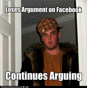 Scumbag Steve: Lose at Facebook, Lose at Life