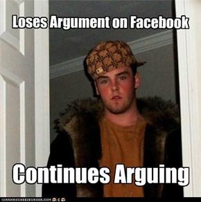 Scumbag Steve: Lose at Facebook, Lose at Life