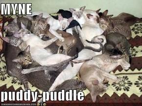 MYNE  puddy-puddle
