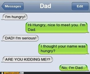 Dads Have the Worst Sense of Humor