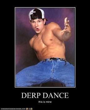 DERP DANCE