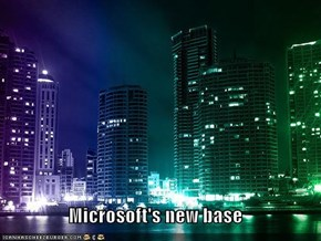Microsoft's new base